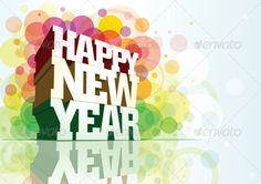 Happy New Year by sgursozlu 3d vector Happy New Year text with copy space. EPS10 AI CS2 JPGA3 420297 mm 49613508 px Elements are layered separately.