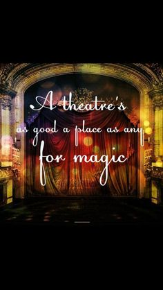 This book grew out of my love for theatre. I was a drama nerd in high school and majored in Theatre at FSU. Theatre Quotes, Theatre Nerds, Music Theater, Broadway Theatre, Broadway Shows, Musicals Broadway, Wayne Dyer Zitate, Comedia Musical, Teatro Musical