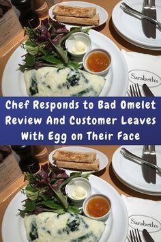 """#Chef #Responds #Bad #Omelet #Review #Customer #Leaves #Egg #Face """
