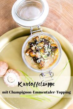 Kartoffelsuppe mit Champignon Käse Topping