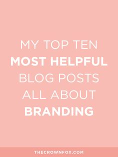 Being a branding designer and strategist lends itself well to creating a lot of content about branding. Here's a roundup of the top ten posts on TheCrownFox blog for you to read, get the worksheets and related PDFs, and get a better understanding of branding and how it can help your business. | www.TheCrownFox.com | TheCrownFox | Branding Design + Strategy | Click Through To Read!