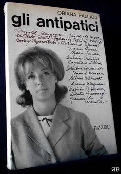 Oriana Fallaci - GLI ANTIPATICI - Rizzoli 1963 seconda