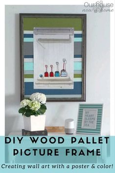 DIY wood pallet frame, rescuing a broken wall art and creating a new frame for the coastal style art! Simple and inexpensive way to decorate the home. Love the coastal and beachy colors! Using wood pallets gives this a great rustic feel.