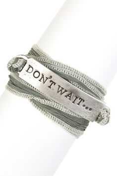Don't Wait Wrap Bracelet.