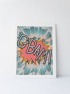 Cute Dinky Mix. GBAM! pop art comic book quote by DinkyMix typography design nursery wall art for bedroom or playroom