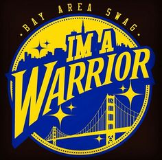 Bay Area Swag... I'm a WARRIOR!!!!!!!!!