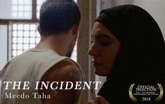 THE INCIDENT by Meedo Taha ||| USA ||| Student Film