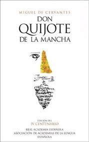 El ingenioso hidalgo Don Quijote de la Mancha, Miguel de Cervantes Saavedra