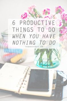 6 Productive Things To Do When You Have Nothing To Do time management work from home time management Productive Things To Do, Things To Do When Bored, Things To Know, Planners, Design Your Life, Productivity Hacks, Increase Productivity, Time Management Tips, Project Management