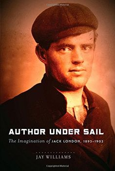 Author Under Sail: The Imagination of Jack London, 1893-1902 by James (Jay) W. Williams http://www.amazon.com/dp/0803249918/ref=cm_sw_r_pi_dp_9Rxuub1RXAN37