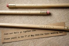 Such a cute and quirky save the date idea. Printed pencils can be quite inexpensive. Could also work as favours.