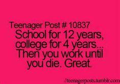 life, teenager post, teenager quotes, Schoo