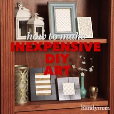 How to Create Cheap DIY Artwork in Minutes Cnc, Solid Waste, New Toilet, Diy Artwork, Diy Videos, Most Beautiful Pictures, Diy Home Decor, Living Spaces, Bedroom Decor