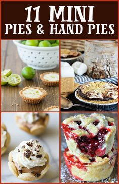 11 Mini Pie and Hand Pie Recipes - If you still want to satisfy your pie craving but don't feel like making a traditional pie, check out these 11 recipes for mini pies and hand pies.