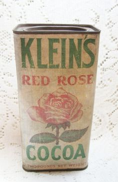 Early Klein's Red Rose Cocoa Advertising Container SOLD