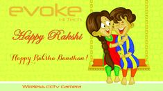 Evoke Wireless cctv camera protect you and your family Evoke Smart home Security camera Wishing you Happy Rakshabandhan. Happy Raksha Bandhan Quotes, Happy Raksha Bandhan Wishes, Raksha Bandhan Greetings, Raksha Bandhan Messages, Raksha Bandhan Photos, Happy Rakhi Images, Raksha Bandhan Wallpaper, Rakhi Quotes, Rakhi Wishes