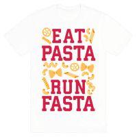 Eat Pasta Run Fasta Tee