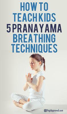 Yoga Poses : How to Teach Kids 5 Pranayama Breathing Techniques Ashtanga Yoga, Bikram Yoga, Pranayama, Yoga For Kids, Exercise For Kids, Kids Workout, Kids Yoga Poses, Basic Yoga Poses, Exercise Routines