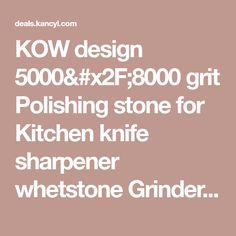 KOW design 5000/8000 grit Polishing stone for Kitchen knife sharpener whetstone Grinder water stone 7*2*1 inches Sanying Brand