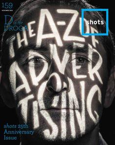 shots Issue 159 (November featuring David Droga of Droga 5 Shots Magazine, Magazine Covers, November 2015, 25th Anniversary, Joker, David, Prints, Fictional Characters, Jokers