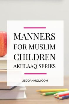 Manners for Muslim children according to Quran and hadith. Worksheets, books and lesson plans for teaching Akhlaaq according to Islam. Parenting Books, Gentle Parenting, Peaceful Parenting, Parenting Tips, Teaching Kids, Kids Learning, Toddler Chores, Toddler Boys, Muslim Book