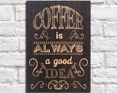 Coffee sign decor Kitchen wall art Wood art wall art Typography Quote art print…