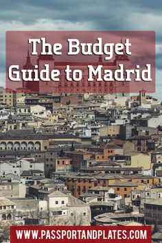 Traveling to Madrid, Spain? This guide includes everything you need to know about what to do, where to eat, how to get around, and all of the best things to do in Madrid (on a budget). Click to read! | Budget Travel | Madrid Travel Guide | Madrid Spain | Madrid on a budget | Madrid Budget | best things to do in Madrid | what to do in Madrid | Madrid budget | save money in Madrid