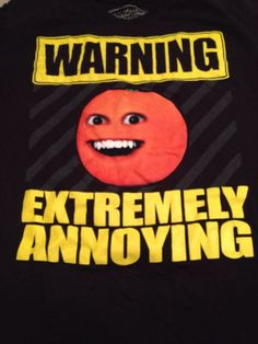 Warning Extremely Annoying Men's Graphic T-Shirt. Size L. Annoying Orange Label #AnnoyingOrange #GraphicTee