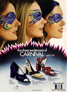 'Carnival' shoes advert from the Co-op. Scanned from Vogue, April Via Vintage-a-Peel Vintage Advertisements, Vintage Ads, Vintage Shoes, Vintage Outfits, Vintage Clothing, Hippie Culture, Cool Outfits, Fashion Outfits, Weird Fashion