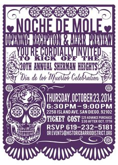 Noche de Mole Opening Reception & Altar Preview  Historic Barrio District CDC  Thursday, October 23, 2014 from 6:30 PM to 9:00 PM (PDT)  San Diego, CA   https://www.eventbrite.com/e/noche-de-mole-opening-reception-altar-preview-tickets-8817476309