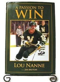 A Passion to Win by Nanne, Lou SIGNED North Stars Hockey Olympic Great Athlete