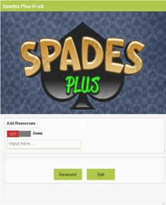 The Spades Plus Hack is ready for download. Use Spades Plus Hack working tool.