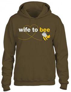 Wife to bee Hoodie