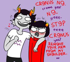 Cronus stop flirting with kankri! Hahaha yeeeeeeeeee