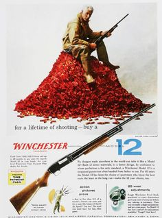 Winchester Model 12 1950 ad,  I have one of these in my gun safe.