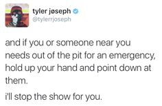 I don't think you guys understand he actually stopped the show once because a guy was rubbing up on some girls and was starting to get violent and he kicked them out of the freaking show. <3
