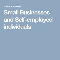 Small Businesses and Self-employed individuals