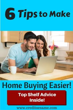 6 Tips to Make The Home Buying Process Easier: http://www.creditsesame.com/financial-opinion/6-tips-for-making-your-home-buying-process-easier/
