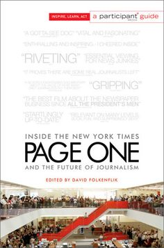 Page One: Inside the New York Times and the Future of Journalism,  by David Folkenflik