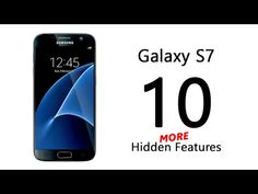 10 MORE Hidden Features of the Samsung Galaxy S7 You Don't Know About - YouTube