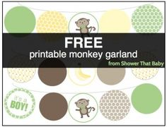 Get a FREE printable garland for a monkey baby shower at http://showerthatbaby.com/themes/gender-neutral-baby-shower-themes/monkey-baby-shower/monkey-baby-shower-decorations/