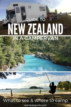 Travel guide to visit New Zealand by campervan: best activities, restaurants & campervan camp sites. | wornpassports.com