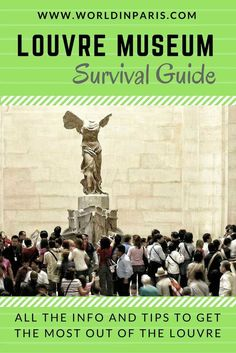 Louvre tickets, hours, artwork and much more. Louvre Museum Survival Guide is the ultimate guide to plan your visit and get the most out of Louvre Museum.