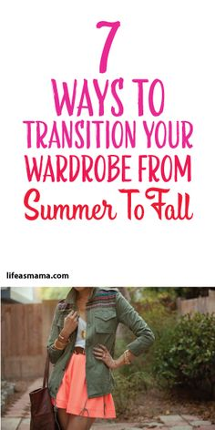 7 Ways To Transition Your Wardrobe From Summer To Fall