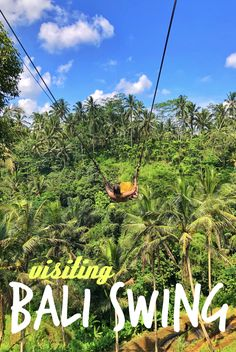 Visiting Bali Swing in Ubud, Bali, Indonesia. Check out where it is, how much it costs and what to expect to see!