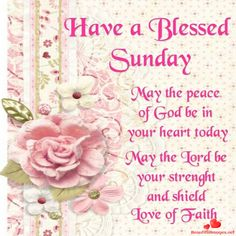Have a good Sunday. Images, Pictures and Nice beautiful quotes to share to your friends to facebook, whatsapp and pinterest. Download them now for free. Beautiful amazing sayings to share!-BeautifulImages.net - Download for free nice images and Pictures for Facebook and Whatsapp! Blessed Sunday Morning, Sunday Morning Quotes, Have A Blessed Sunday, Sunday Love, Happy Sunday Quotes, Morning Blessings, Morning Prayers, Sunday Prayer, Morning Images