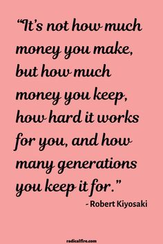 "11 inspirational quotes about money ""It's not how much money you make, but how much money you keep, how hard it works for you, and how many generations you keep it for."" – Robert Kiyosaki If you're looking for motivational money & investing quotes, truth Dave Ramsey, How To Get Rich, How To Know, Rich Quotes, Strong Quotes, Change Quotes, Positive Quotes, Robert Kiyosaki Quotes, Financial Quotes"