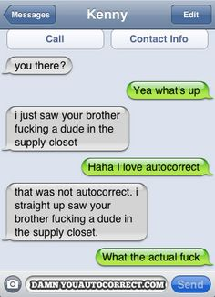 """Not autocorrect.""""what the actual fuck"""" hahaha"""