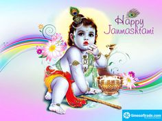 """""""Happy Krishna Janmashtami""""  May The Blessings of Lord Krishna Continue To Shine On You and Your Family....!!! From : http://timesoftrade.com/"""