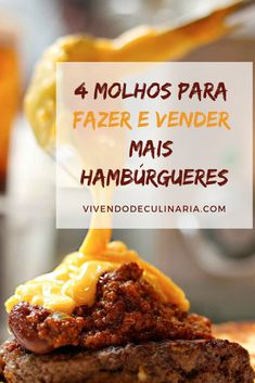 Veja 4 receitas de molhos para fazer e vender mais hambúrgueres. #receitas #molhos #hamburguer #dinheirocomcomida Quick Recipes, Sauce Recipes, Pork Recipes, Homemade Hamburger Helper, Hamburger Recipes, Food C, Homemade Hamburgers, Saveur, Food Truck